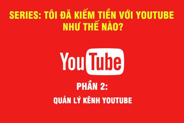 quản lý kênh youtube